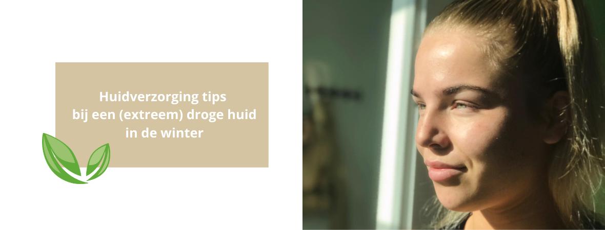 Huidverzorging tips bij een (extreem) droge huid in de winter